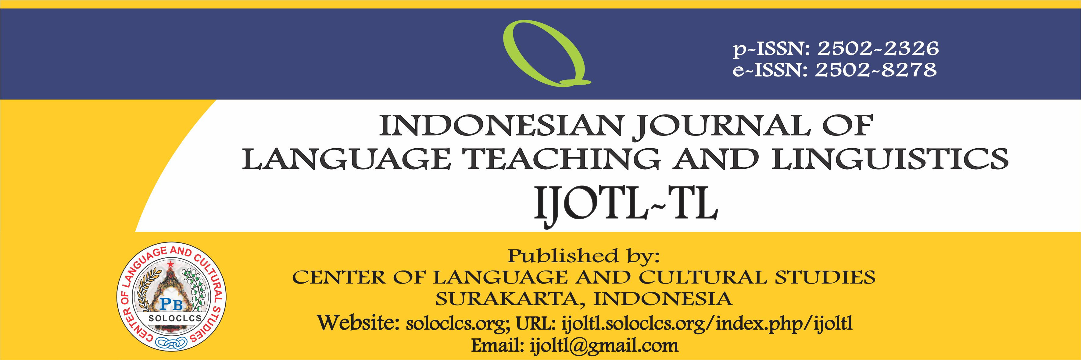 IJOLTL-TL (Indonesian Journal of Language Teaching and Linguistics)